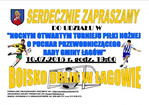˝Nocny Otwarty Turniej Piłki Nożnej oPuchar Przewodniczącego Rady Gminy Łagów˝