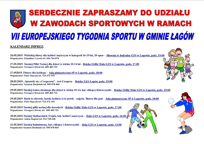 Europejski Tydzień Sportu podczas XXI Sportowego Turnieju Miast iGmin na terenie gminy Łagów wdniach 26.05.2015 r. - 01.06.2015 r.